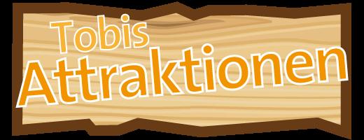 tobidu attraktionen vorschau 3