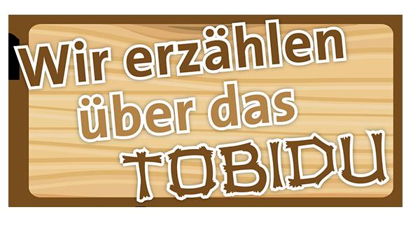 Über das TobiDu